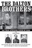 The Dalton Brothers: And Their Astounding Career of Crime