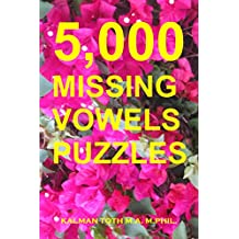 5,000 Missing Vowels Puzzles (English Edition)