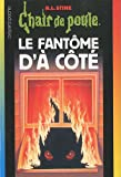 Fantôme d'à côté (Le) | Stine, Robert Lawrence