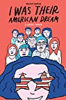 I Was Their American Dream par Gharib
