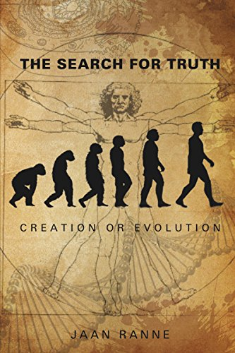 The Search for Truth: Creation or Evolution
