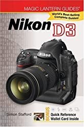 Nikon D3 (Magic Lantern Guides) by Simon Stafford (2009-03-01)