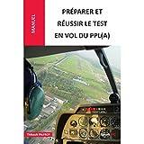 Préparer et reussir le test en vol du PPL (A)