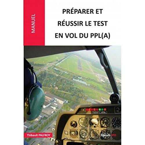 Préparer et réussir le test en vol du PPL(A) par Thibault Palfroy