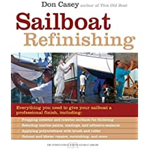 Sailboat Refinishing (International Marine Sailboat Library) by Don Casey (2007-02-20)