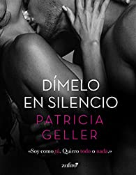 Dímelo en silencio par Patricia Geller
