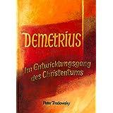 Demetrius im Entwicklungsgang des Christentums