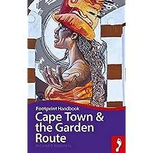 Cape Town & Garden Route - includes Stellenbosch, Paarl, Hermanus, Plettenberg Bay (Footprint Handbook)