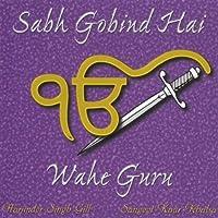Sabh Gobind Hai: Wahe Guru