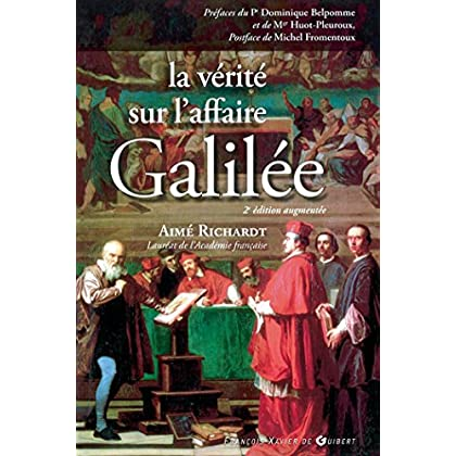 La vérité sur l'affaire Galilée