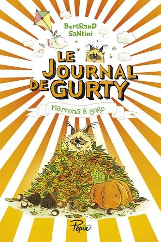 Journal de gurty - marrons a gogo (le) (Pépix)