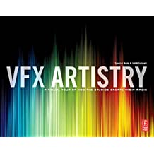 VFX Artistry: A Visual Tour of How the Studios Create Their Magic