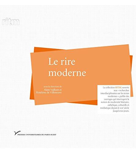 Le rire moderne (Littérature française) par Alain Vaillant
