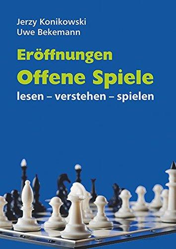 Eröffnungen Offene Spiele: lesen - verstehen - spielen