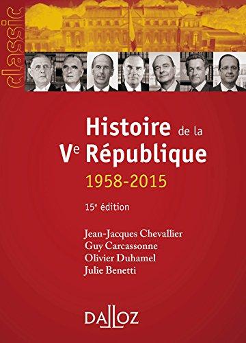 Histoire de la Ve République - 15e éd.