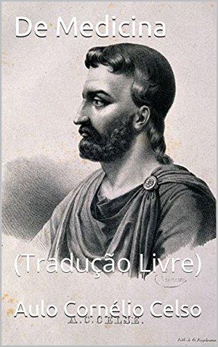 De Medicina: (Tradução Livre) (Portuguese Edition)