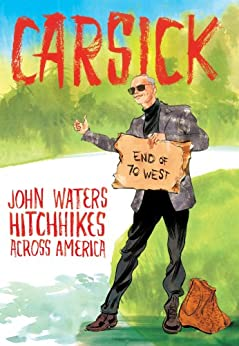 Carsick (English Edition) von [Waters, John]