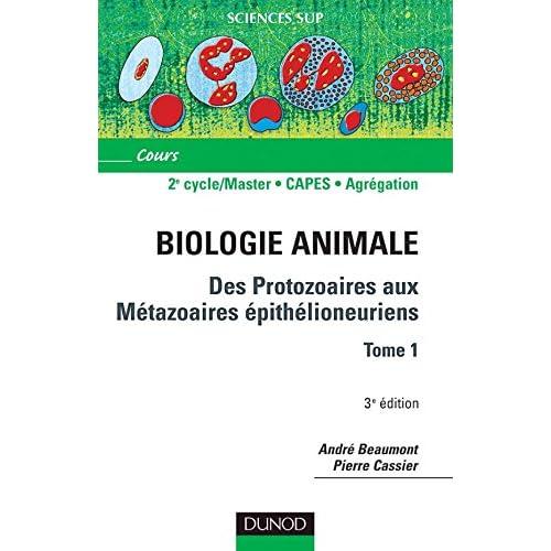 Des protozoaires aux métazoaires épithélioneuriens-Tome 1 - Tome 1 - 3ème édition