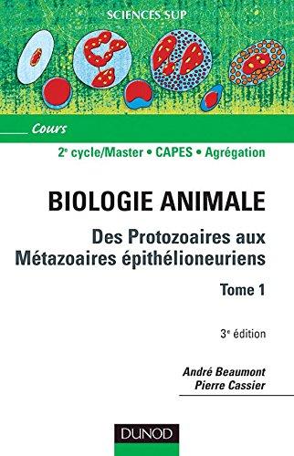 Des protozoaires aux mtazoaires pithlioneuriens-Tome 1 - Tome 1 - 3me dition
