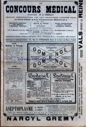 CONCOURS MEDICAL (LE) [No 23] du 07/06/1908 - ASSEMBLEE GENERALE DU PATRONAGE MEDICAL FEUILLETON - LA SEMAINE MEDICALE - CLINIQUE MEDICALE - PRATIQUE MEDICO-CHIRURGICALE DES ACCIDENTS DU TRAVAIL - PRATIQUE MEDICALE - NOTES D'HYGIENE - HYGIENE PUBLIQUE - LA REFORME DES ETUDES MEDICALES - BULLETIN DES SOCIETES D'INTERET PROFESSIONNEL - CORRESPONDANCE - REPORTAGE MEDICAL - ASSEMBLEE GENERALE DU PATRONAGE MEDICAL - BILAN AU 31 DECEMBRE 1907.