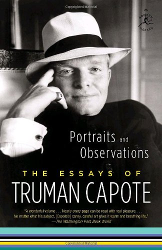 Portraits and Observations: The Essays of Truman Capote (Modern Library)