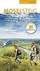 Moselsteig. Offizieller Wanderführer, 365 km, 24 Etappen von Perl bis Koblenz, GPS, Detailkarten, Scan to go, Höhenprofile, Rundwege