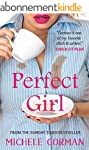 Perfect Girl: Funny feel-good chick l...