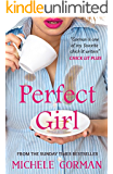 Perfect Girl: Funny feel-good chick lit about having it all