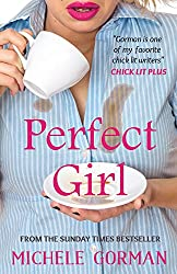 Perfect Girl: Funny feel-good chick lit about having it all (English Edition)