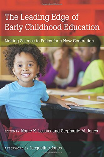 the-leading-edge-of-early-childhood-education-linking-science-to-policy-for-a-new-generation