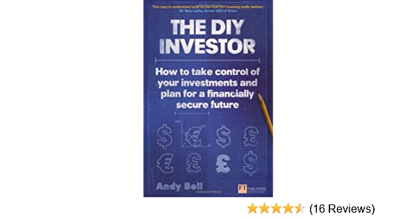 the diy investor how to take control of your investments and plan for a financially secure future financial times series