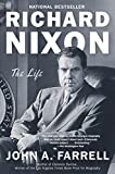 Richard Nixon: The Life (English Edition)
