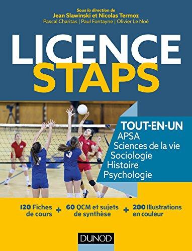 Licence STAPS Tout-en-Un : 120 fiches de cours, 60 QCM et sujets de synthèse (Hors collection)