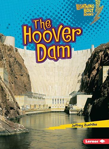 The Hoover Dam (Lightning Bolt Books)