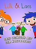 Clip: Lilli und Lars - Drei Chinesen mit dem Kontrabass