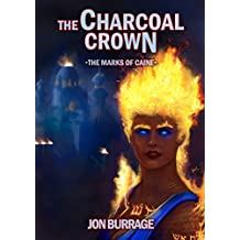The Charcoal Crown (The Marks of Caine Book 2)