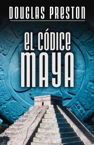 El códice maya por Douglas Preston