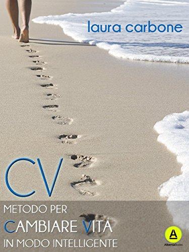cv-metodo-per-cambiare-vita-in-modo-intelligente