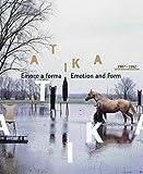 Atika 1987 - 1992: Emoce a forma (2007)