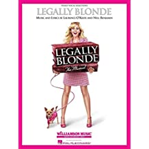 Laurence O'Keefe/Nell Benjamin Legally Blonde The Musical (Piano/Voc)