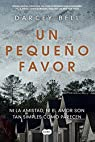Un Pequeno Favor /A Simple Favor par Bell