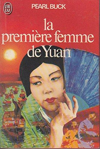 La Première femme de Yuan (J'ai lu) par Pearl Sydenstricker Buck