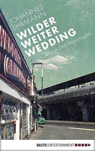Schulter-block (Wilder, weiter, Wedding: Storys und Reportagen)