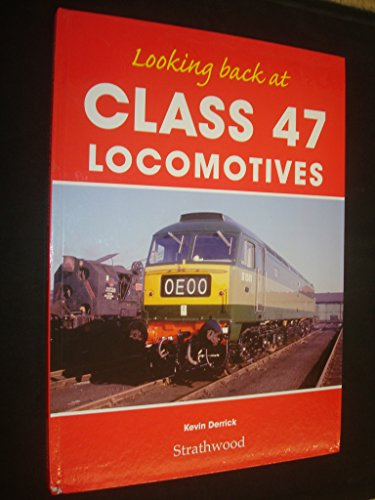 railway-book-by-strathwood-looking-back-at-class-47-locomotives