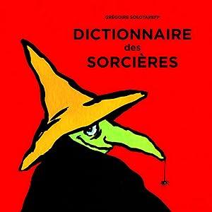 """Afficher """"Dictionnaire des sorcières"""""""