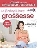 le grand livre de ma grossesse edition 2012 2013 vid?os gratuites