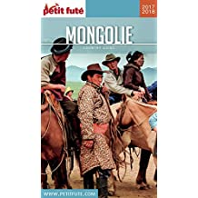 MONGOLIE 2017/2018 Petit Futé
