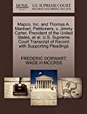 Mapco, Inc. and Thomas A. Manhart, Petitioners, V. Jimmy Carter, President of the United States, et al. U.S. Supreme Court Transcript of Record with S