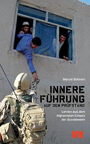 Innere Führung auf dem Prüfstand.: Lehren aus dem Afghanistan-Einsatz der Bundeswehr (DeutscherVeteranenVerlag/GermanVeteransPublishing)