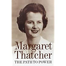 The Path to Power by Margaret Thatcher (2012-01-05)